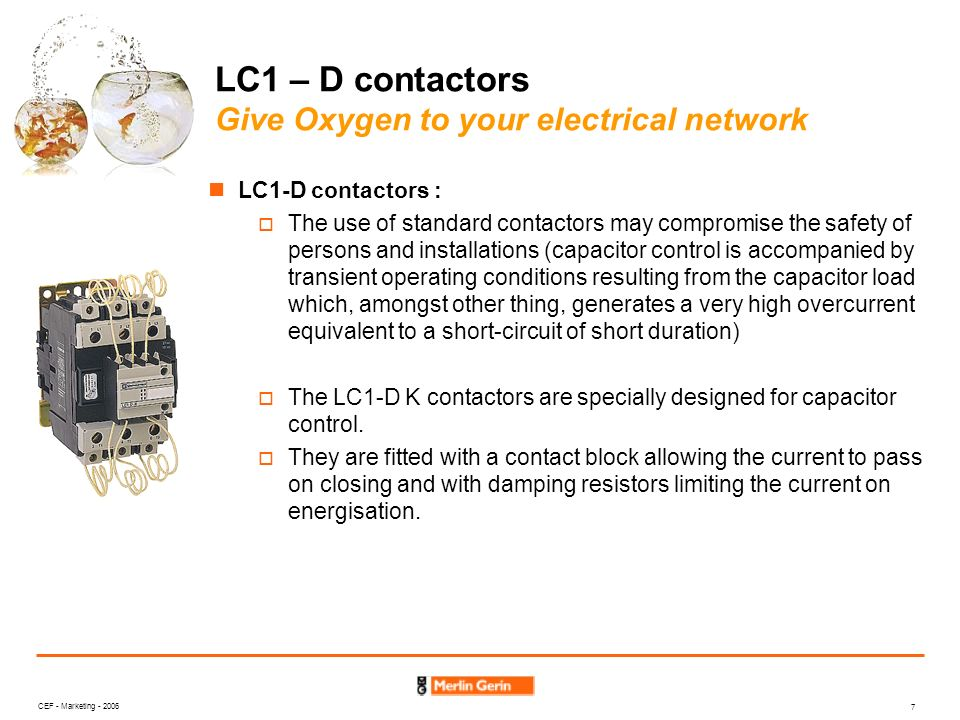 LC1 – D contactors Give Oxygen to your electrical network