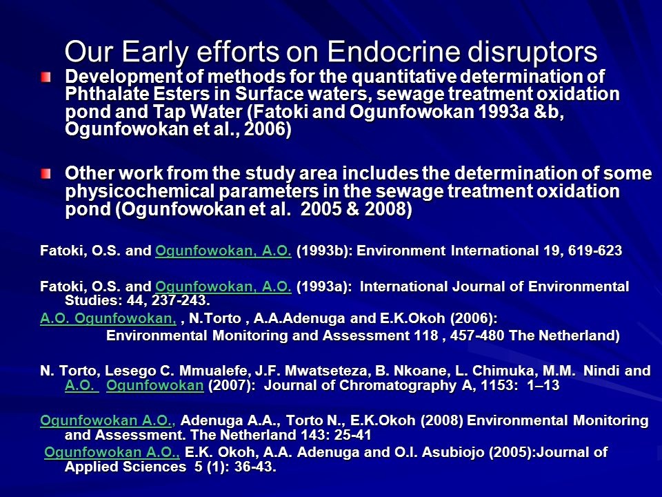 Our Early efforts on Endocrine disruptors