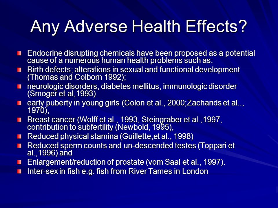Any Adverse Health Effects