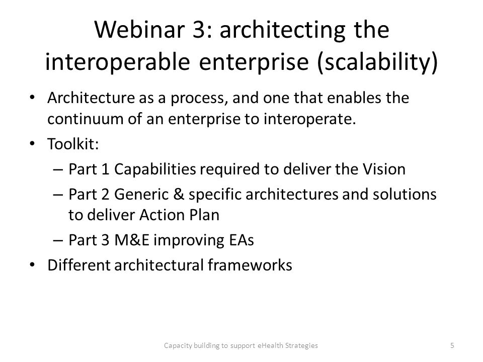 Webinar 3: architecting the interoperable enterprise (scalability)