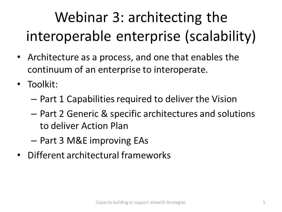 Webinar 3: architecting the interoperable enterprise (scalability)