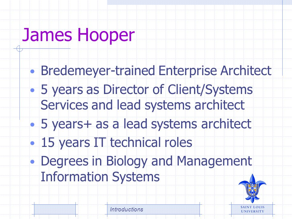 James Hooper Bredemeyer-trained Enterprise Architect