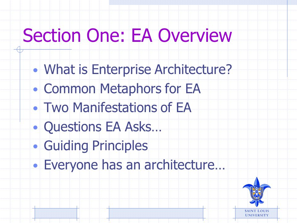 Section One: EA Overview