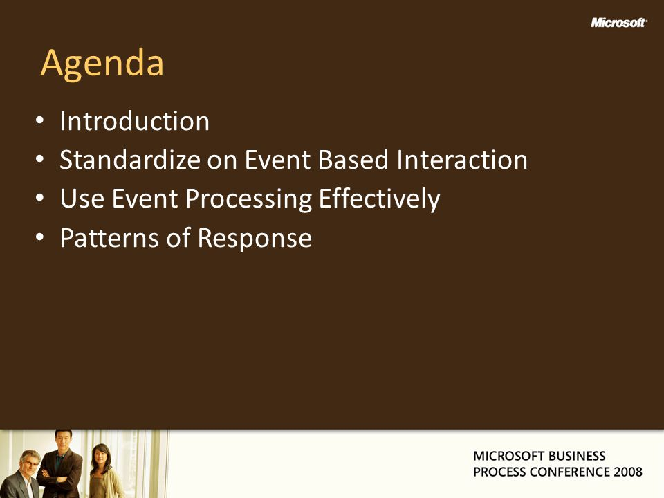 Agenda Introduction Standardize on Event Based Interaction