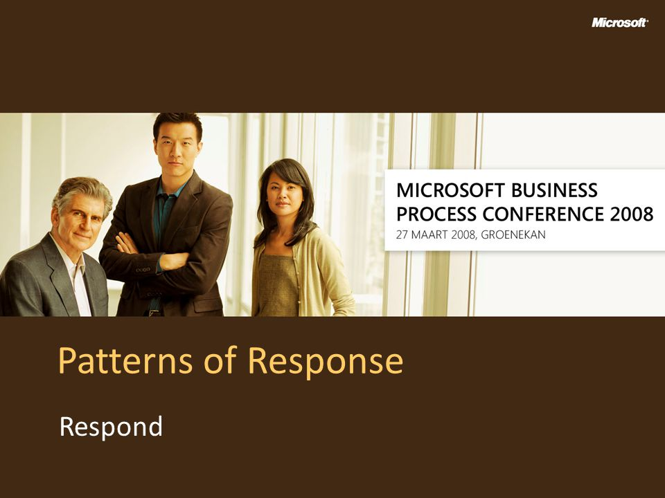 Patterns of Response Respond