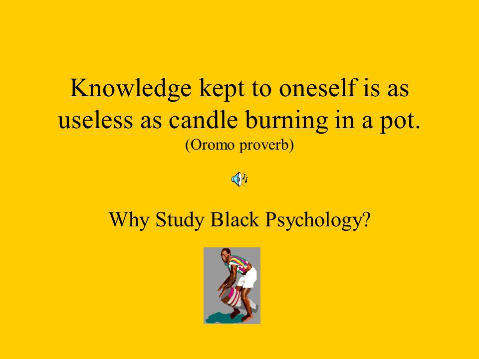 Why Study Black Psychology