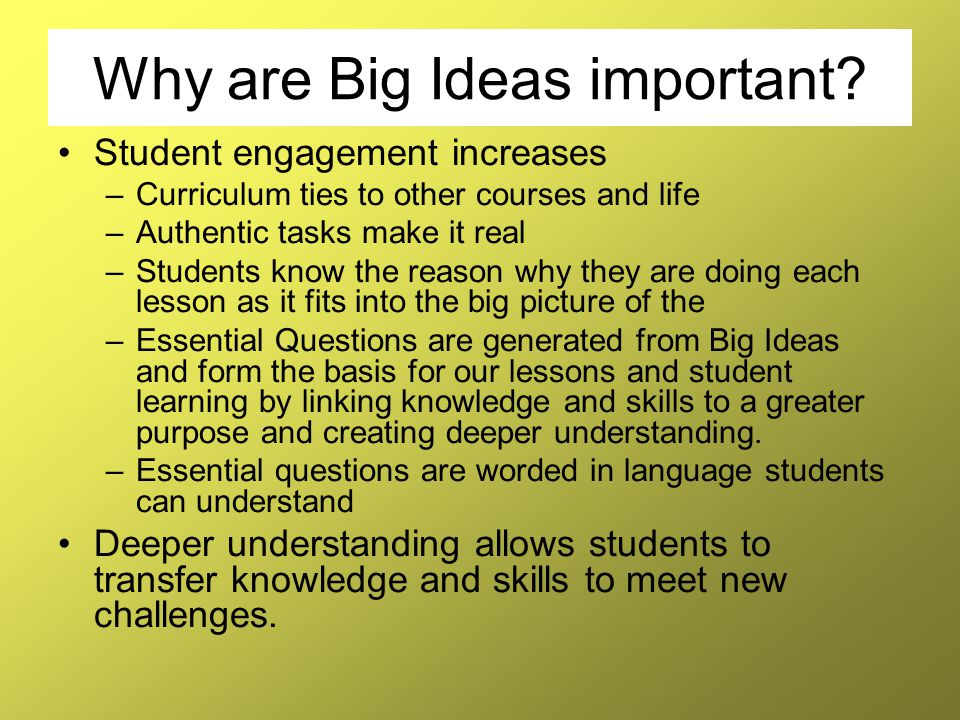 Why are Big Ideas important