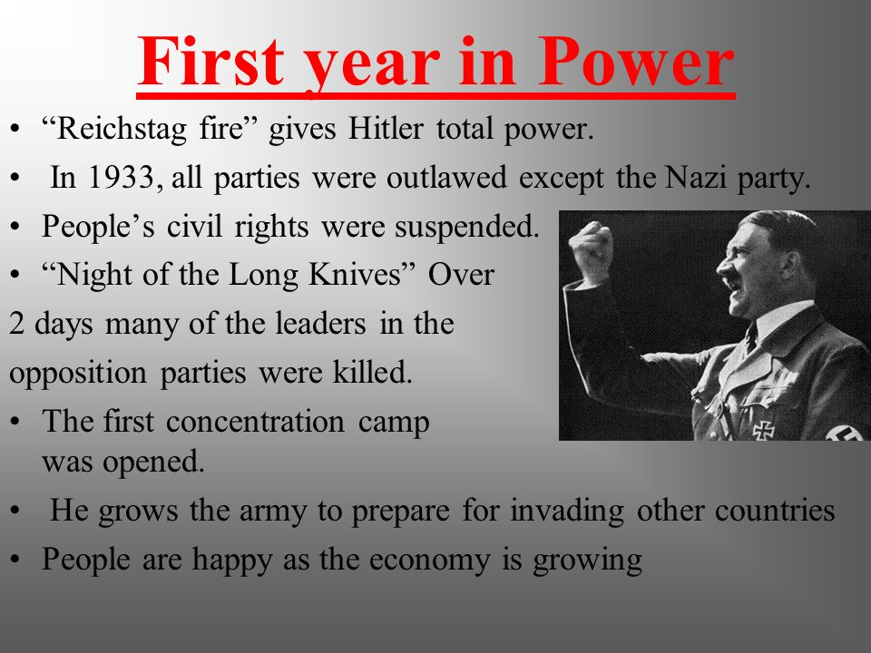 First year in Power Reichstag fire gives Hitler total power.