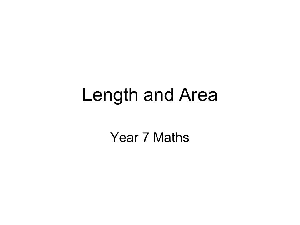 Length and Area Year 7 Maths