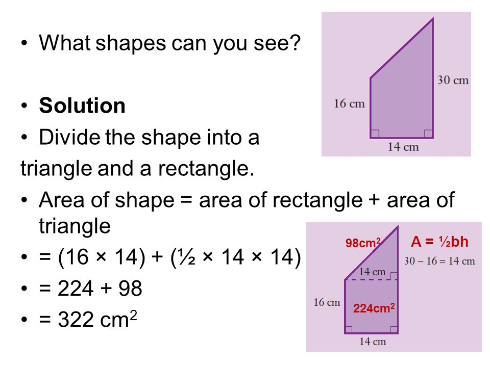 triangle and a rectangle.