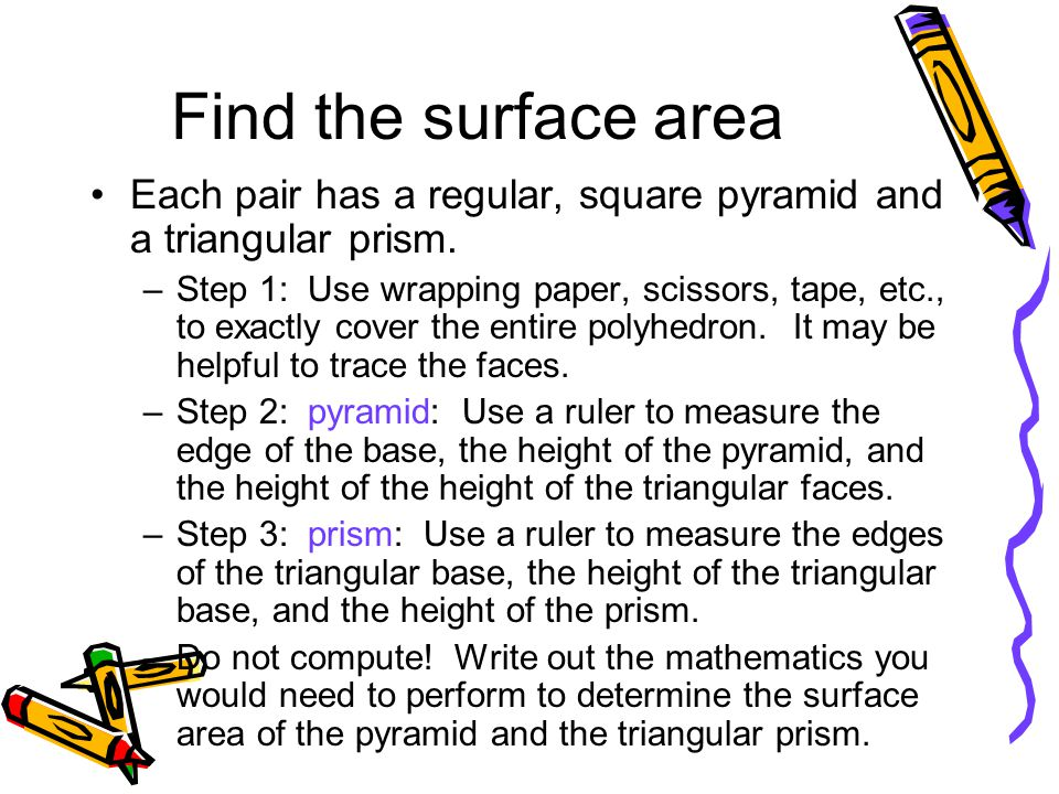 Find the surface area Each pair has a regular, square pyramid and a triangular prism.