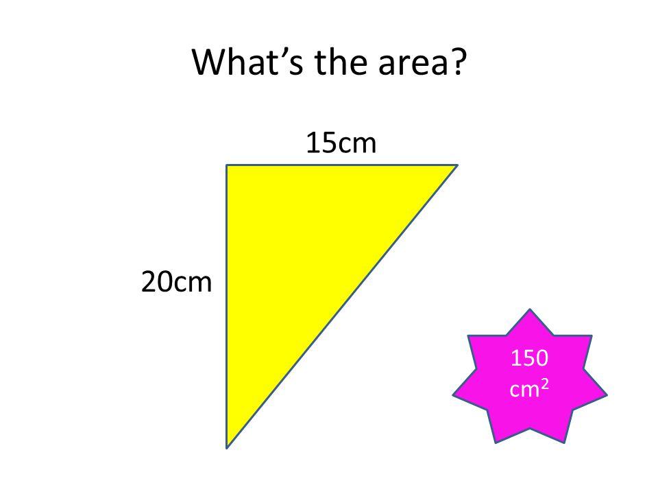 What's the area 15cm 20cm 150 cm2