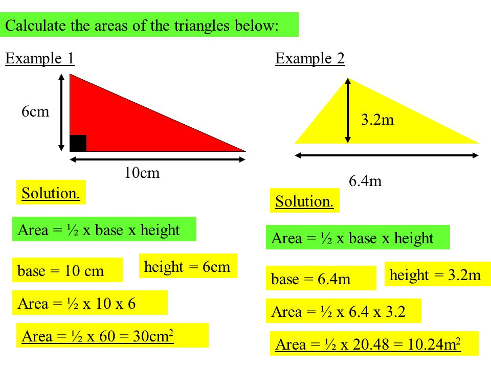 Calculate the areas of the triangles below: