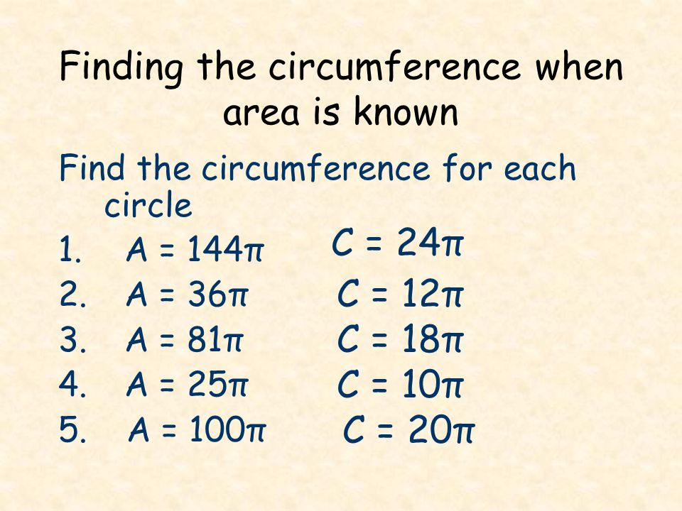 Finding the circumference when area is known
