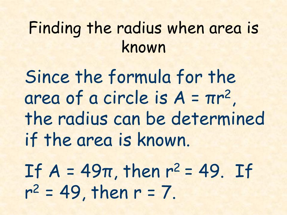 Finding the radius when area is known