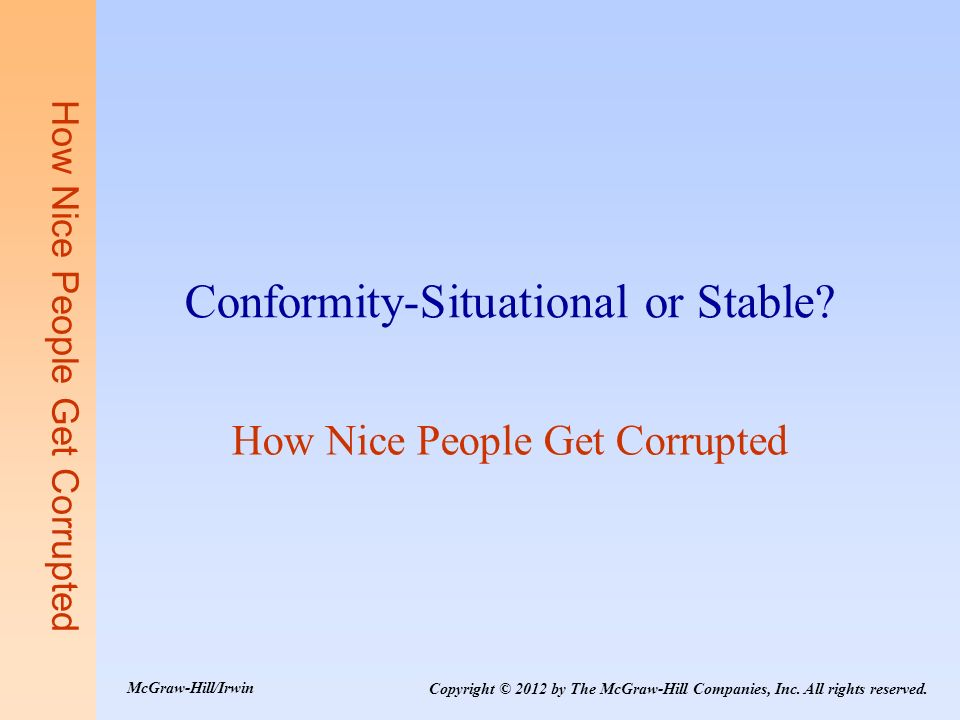 Conformity-Situational or Stable