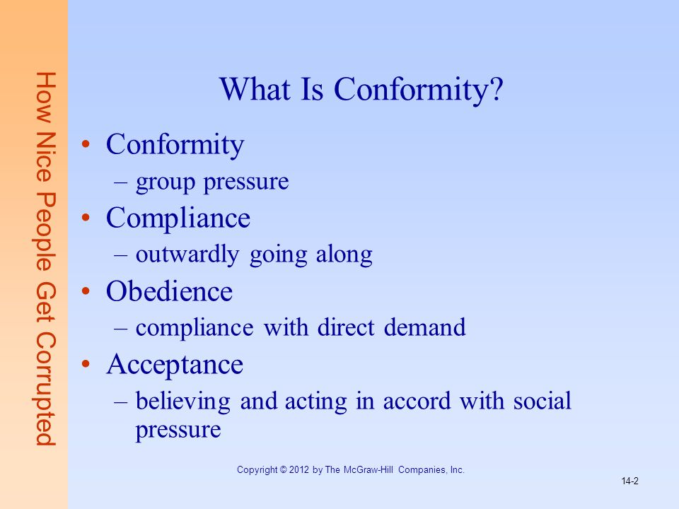 What Is Conformity Conformity Compliance Obedience Acceptance