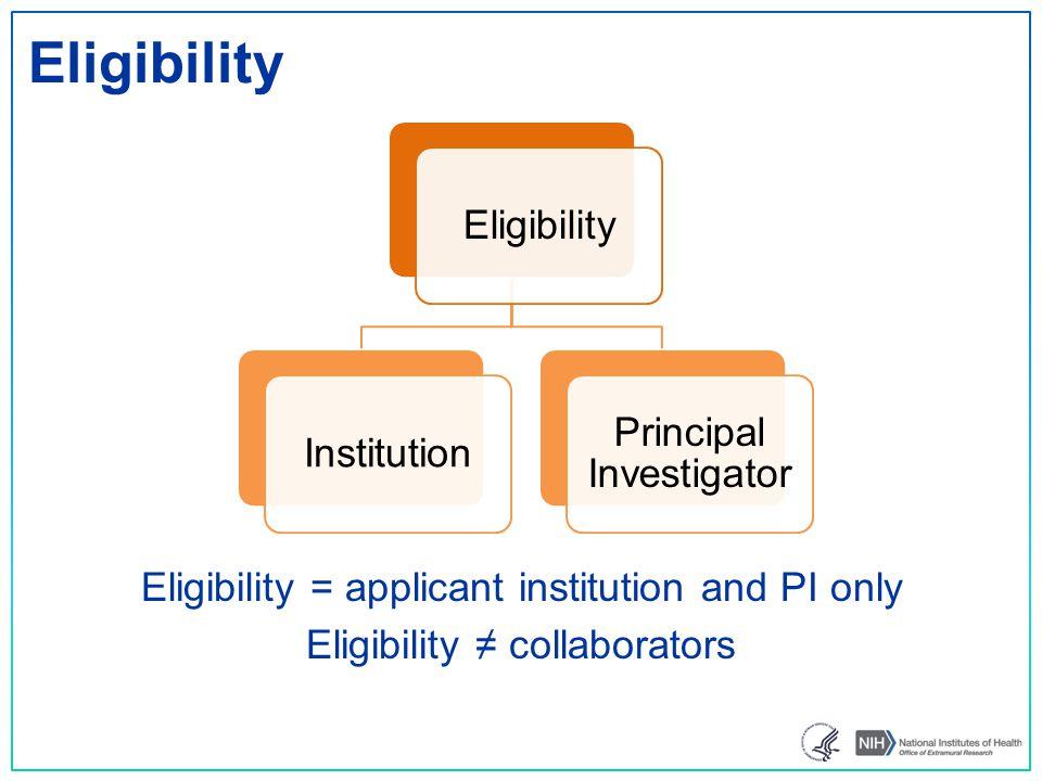Eligibility Eligibility Principal Investigator Institution