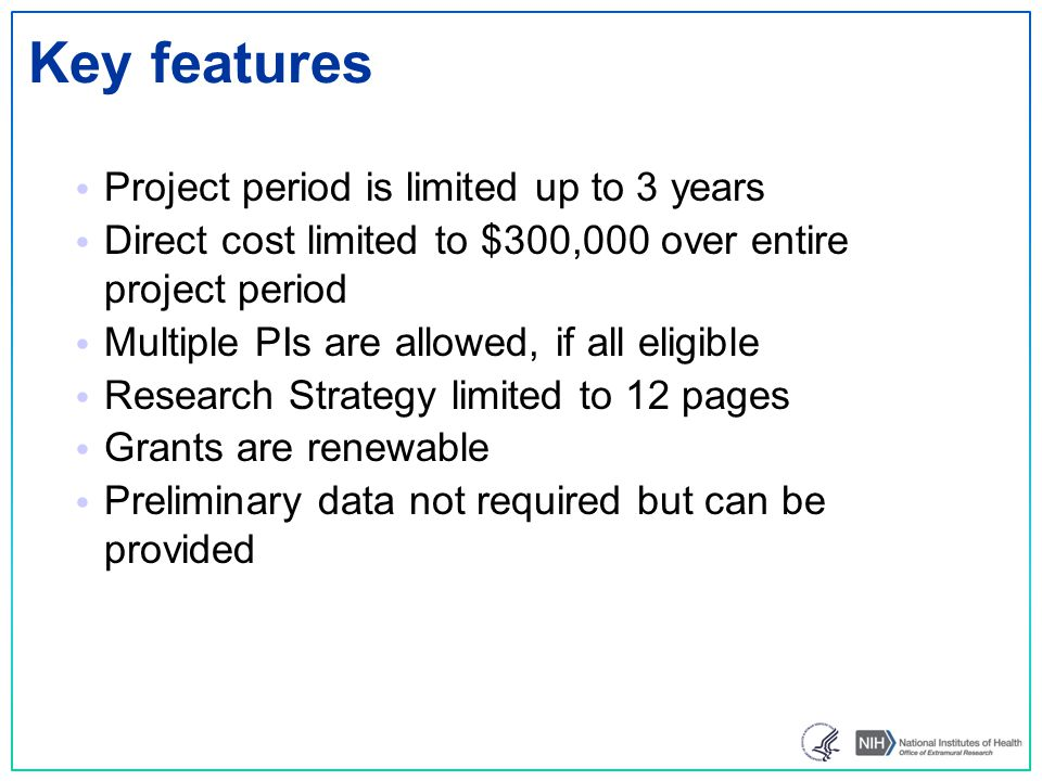 Key features Project period is limited up to 3 years