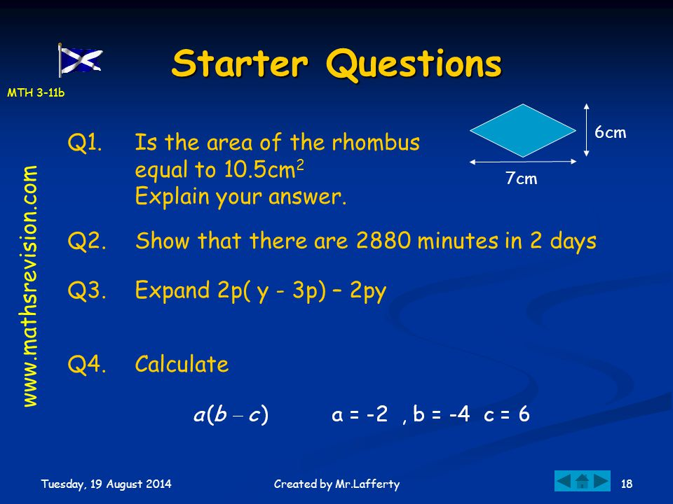 Starter Questions Q1. Is the area of the rhombus equal to 10.5cm2