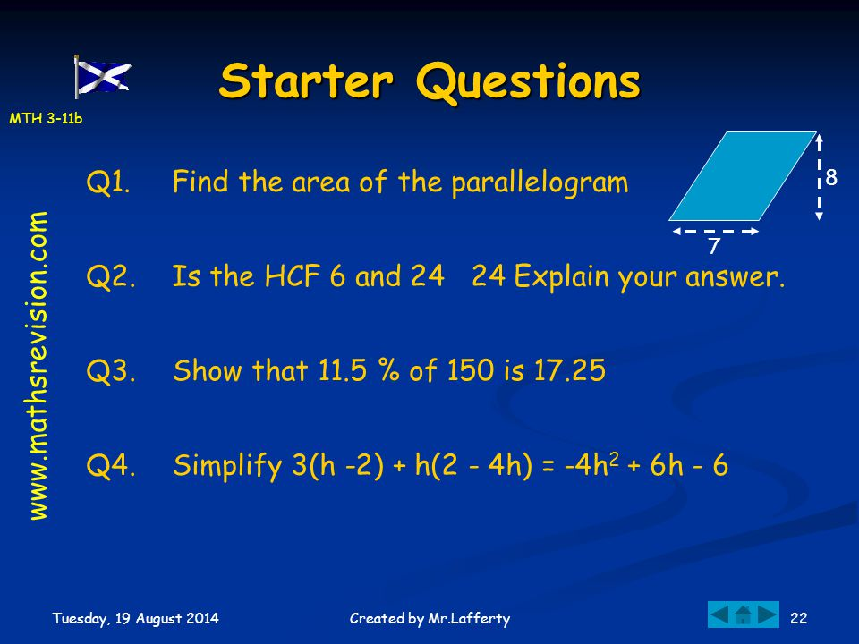 Starter Questions Q1. Find the area of the parallelogram