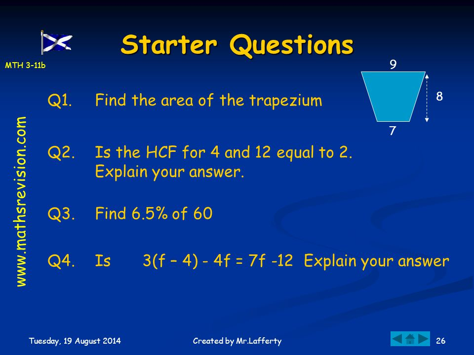 Starter Questions Q1. Find the area of the trapezium