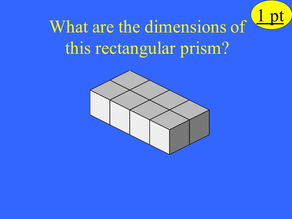 What are the dimensions of this rectangular prism