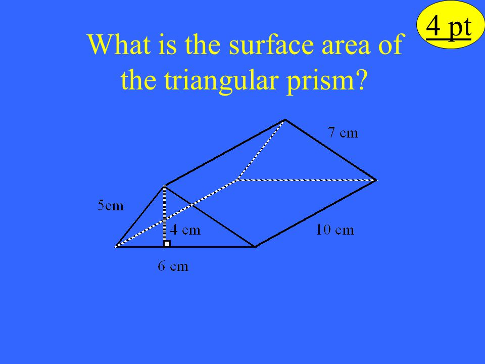 What is the surface area of the triangular prism
