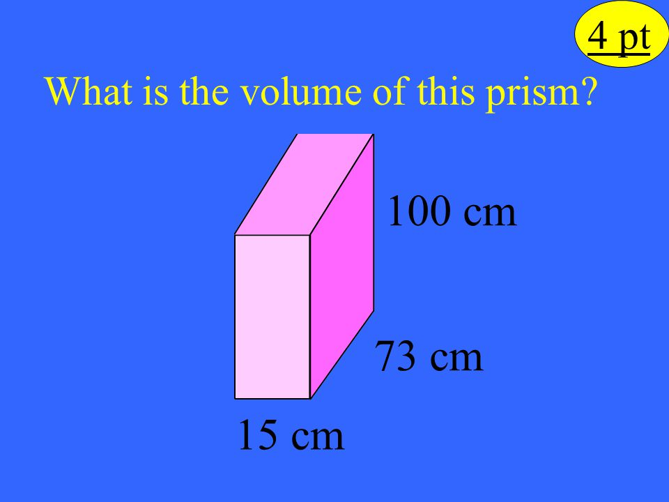 What is the volume of this prism