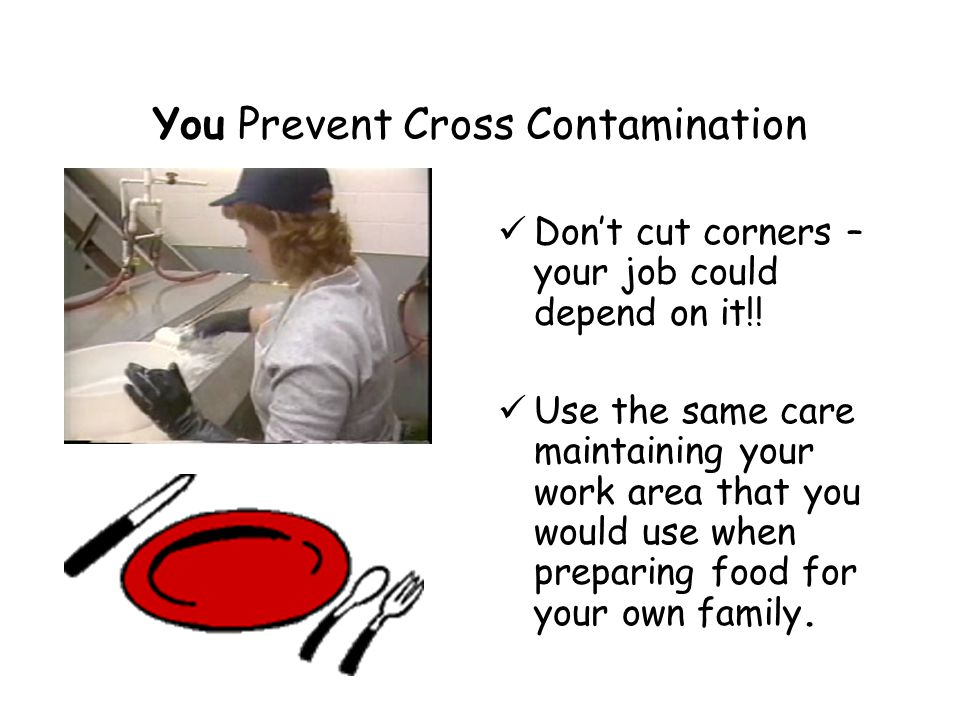 You Prevent Cross Contamination