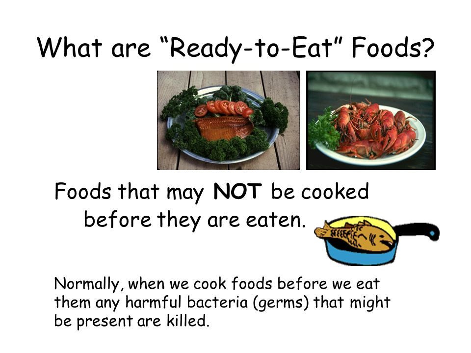 What are Ready-to-Eat Foods