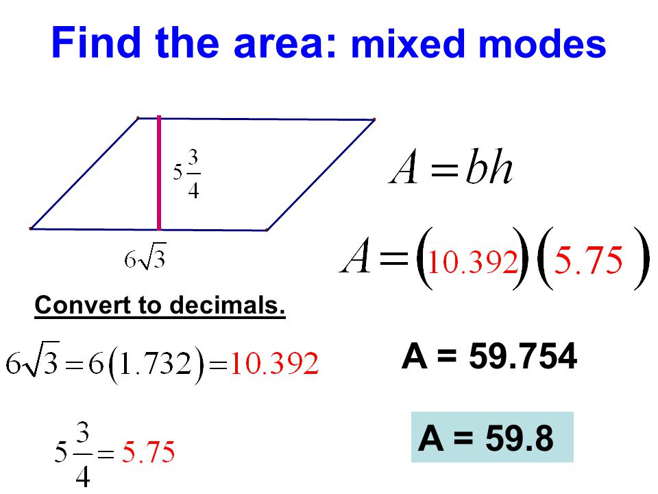 Find the area: mixed modes