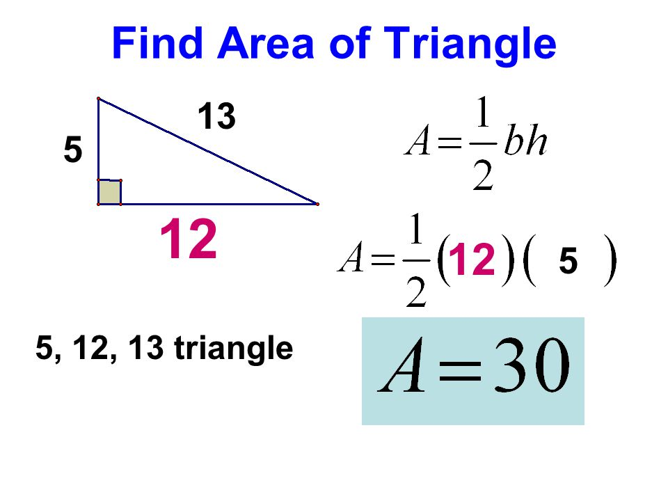 Find Area of Triangle 13 5 12 12 5 5, 12, 13 triangle