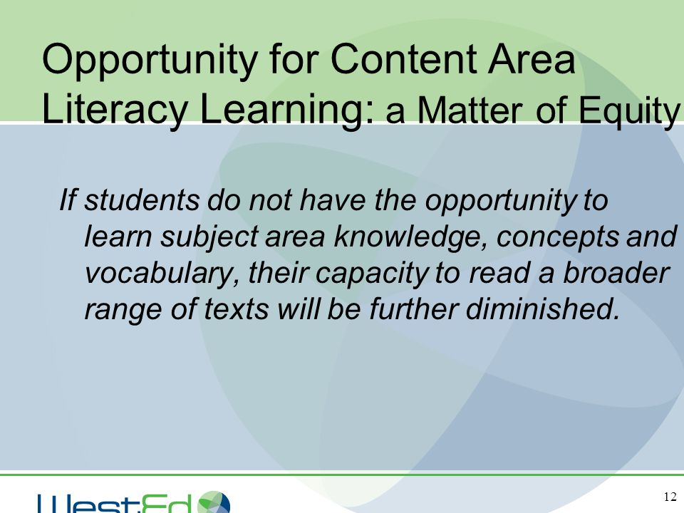 Opportunity for Content Area Literacy Learning: a Matter of Equity