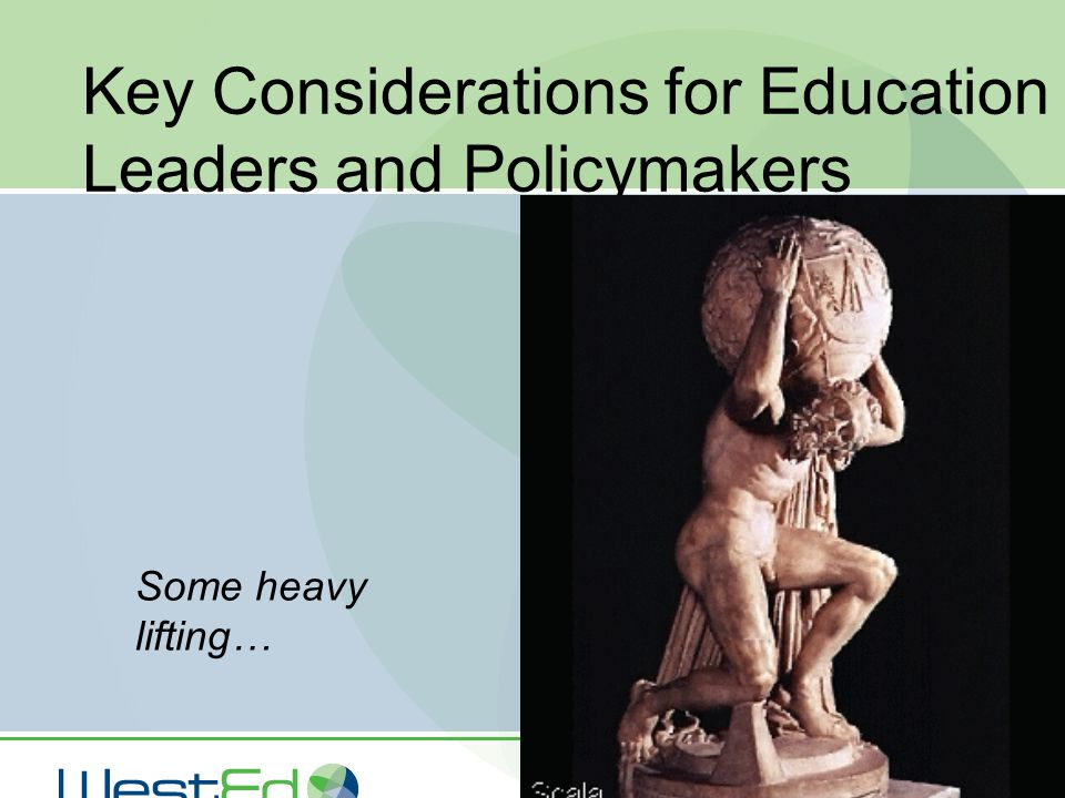 Key Considerations for Education Leaders and Policymakers