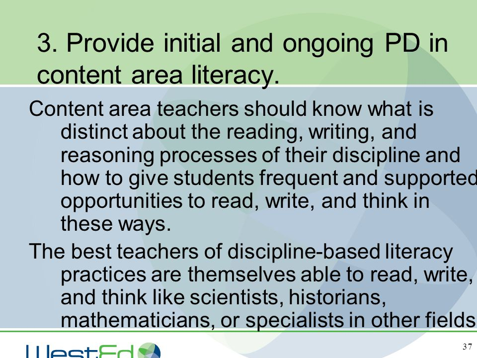 3. Provide initial and ongoing PD in content area literacy.