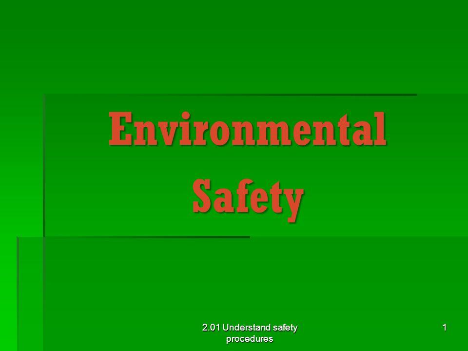 2.01 Understand safety procedures