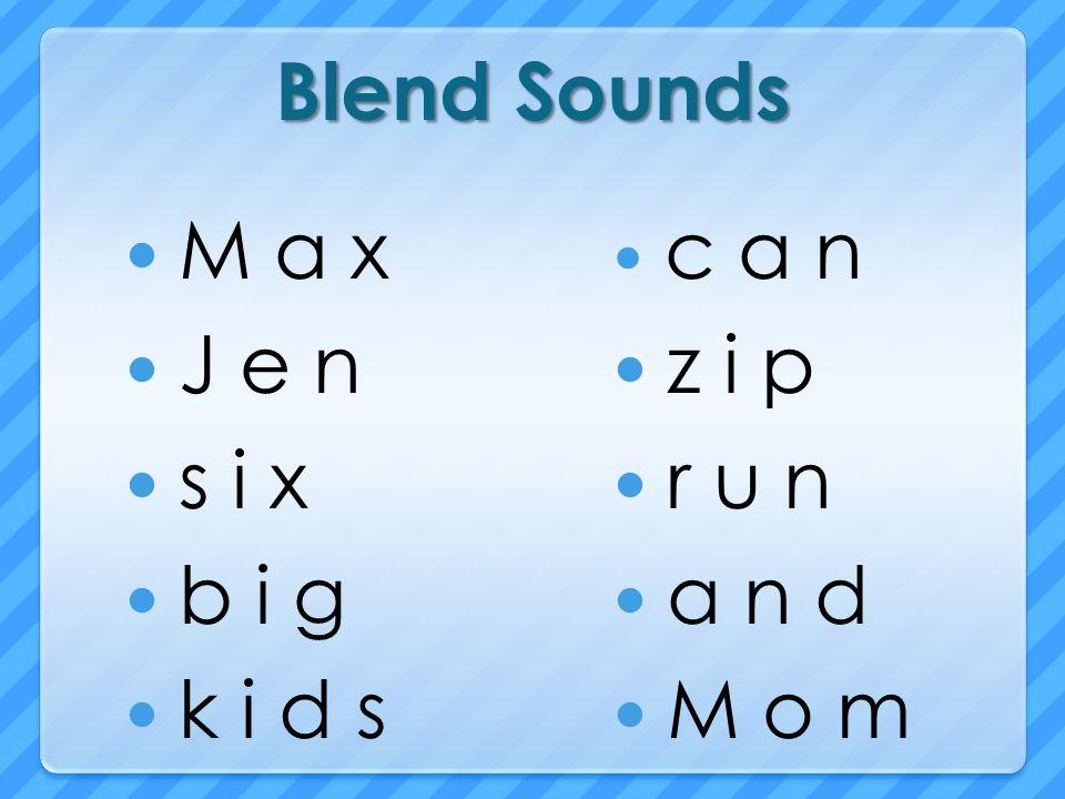 Blend Sounds M a x J e n s i x b i g k i d s z i p r u n a n d M o m