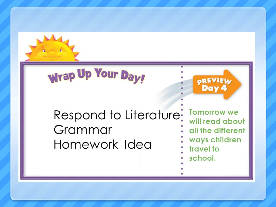 Respond to Literature Grammar Homework Idea