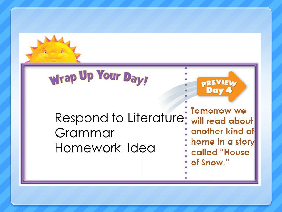 Respond to Literature Grammar Homework Idea