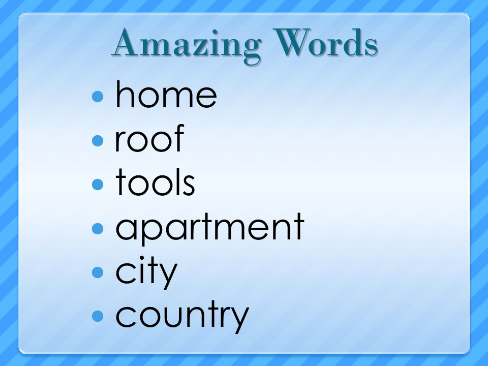 Amazing Words home roof tools apartment city country