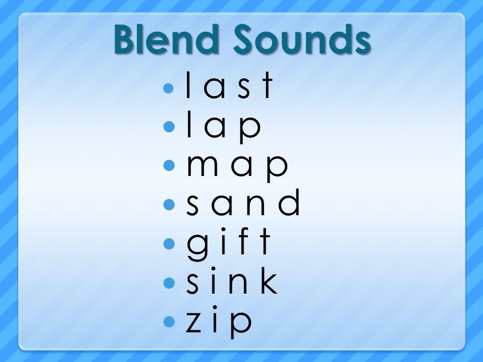 Blend Sounds l a s t l a p m a p s a n d g i f t s i n k z i p