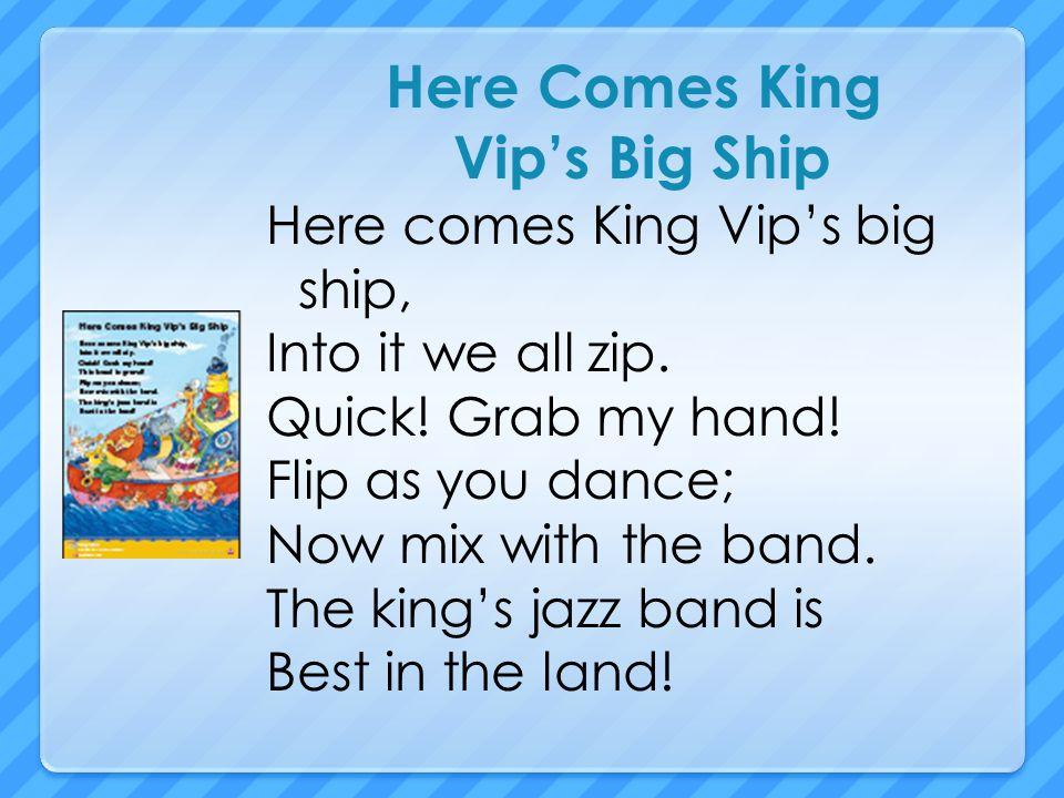 Here Comes King Vip's Big Ship