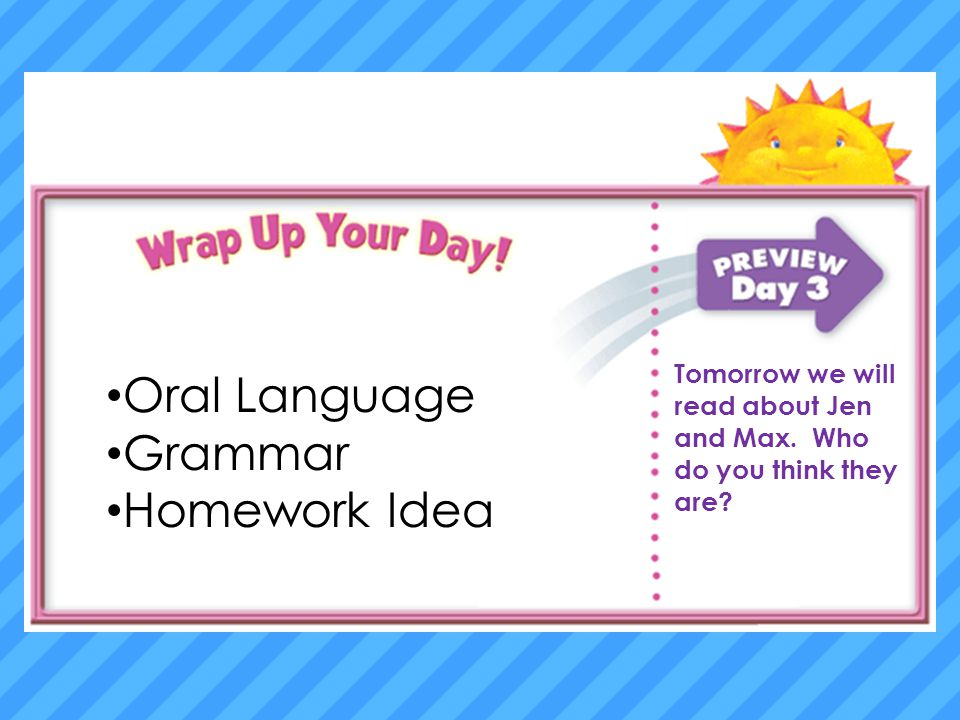 Oral Language Oral Language Grammar Grammar Homework Homework Idea