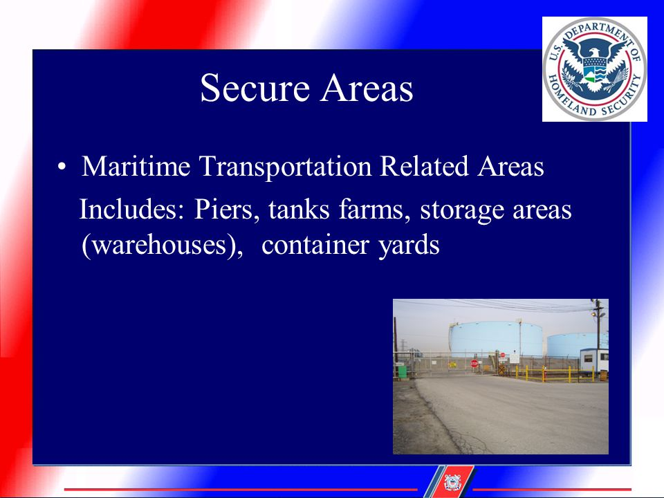 Secure Areas Maritime Transportation Related Areas