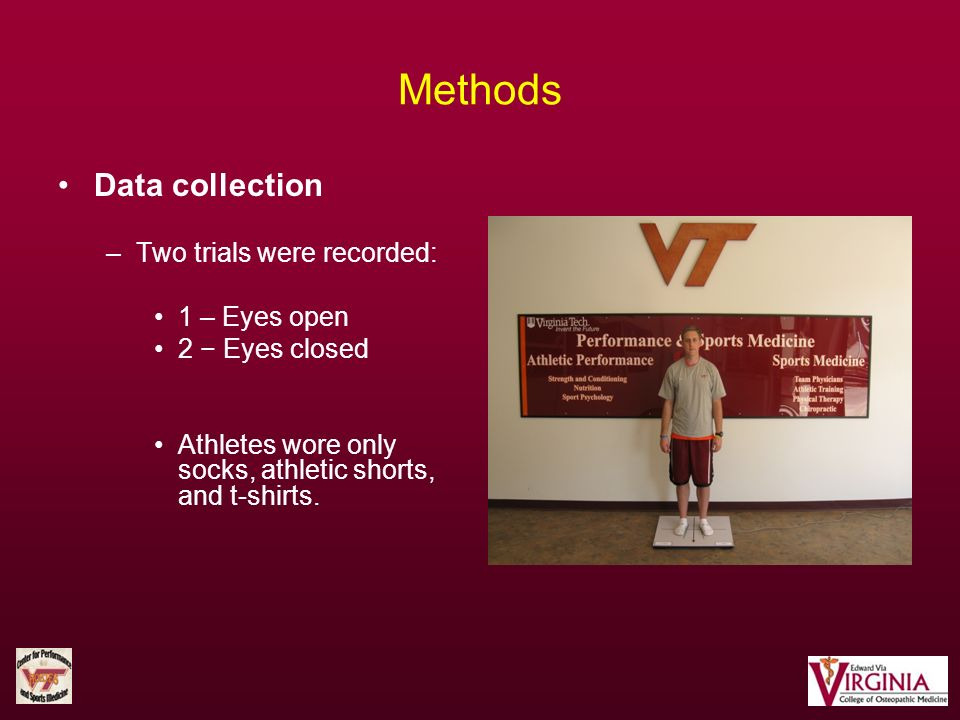 Methods Data collection Two trials were recorded: 1 – Eyes open
