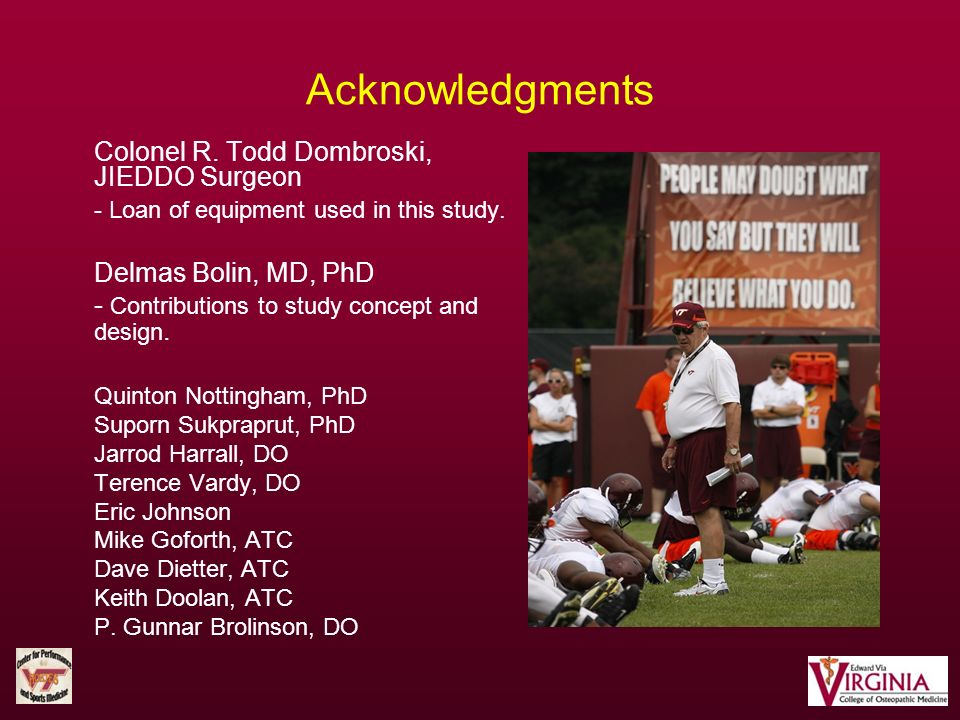 Acknowledgments Colonel R. Todd Dombroski, JIEDDO Surgeon