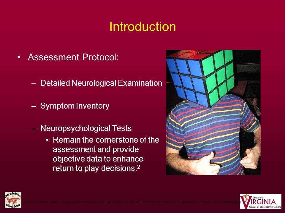 Introduction Assessment Protocol: Detailed Neurological Examination