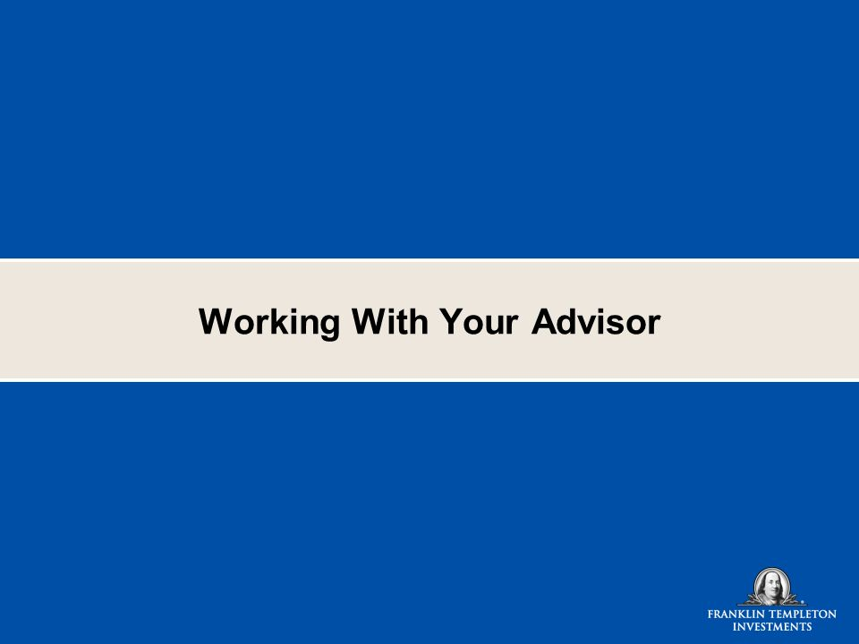 Working With Your Advisor