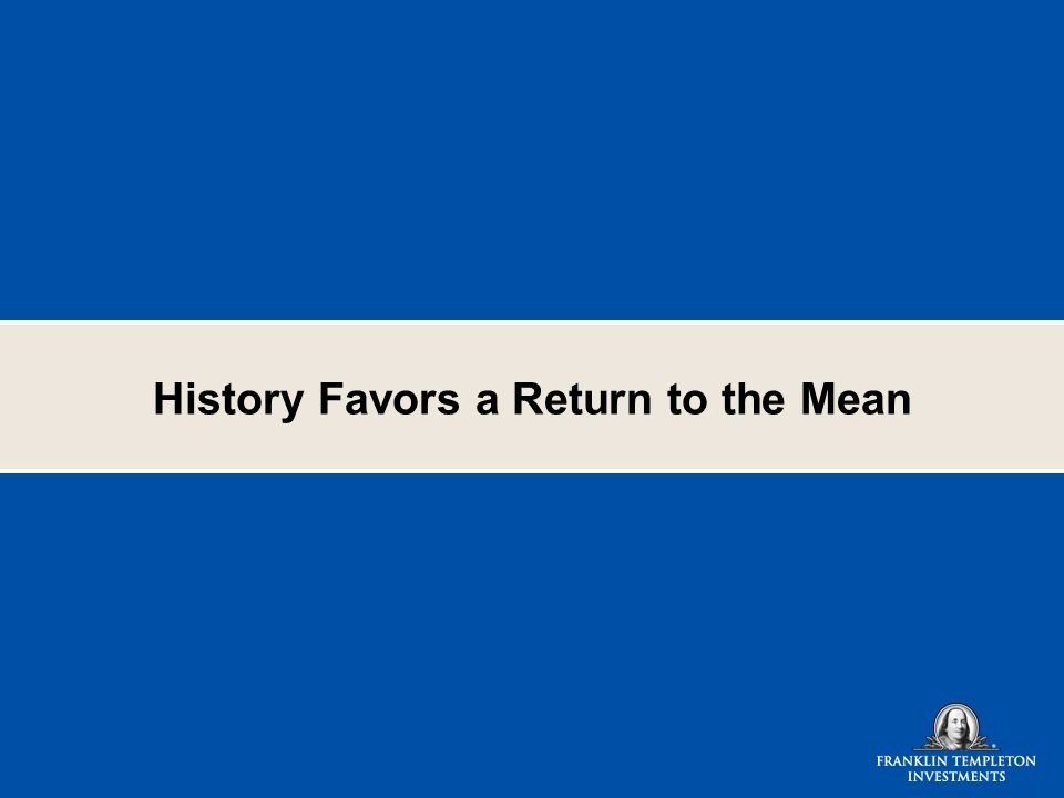 History Favors a Return to the Mean